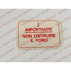 ADESIVO IMPORTANTE NON USTRUIRE IL FORO PER VESPA 180-200 RALLY